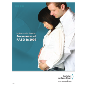 "Cover of the ""Alcohol and pregnancy awareness in Ontario"" report"