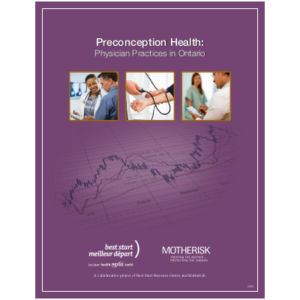 "Couverture du manuel ""Preconception Health: Physicians Practices in Ontario"""
