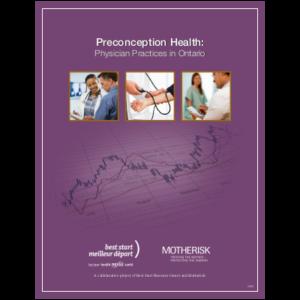 "Couverture du manuel ""Preconception Health: Physicians Practices in Ontario"""