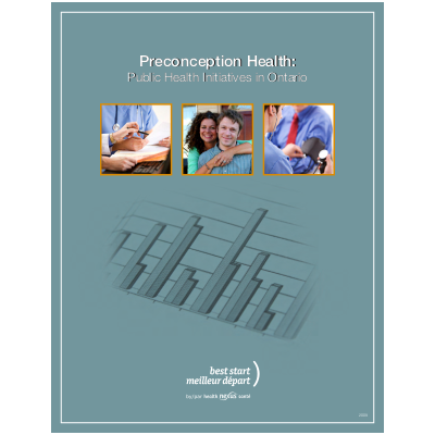 "Couverture du rapport ""Preconception Health: Public Health Initiatives in Ontario"""