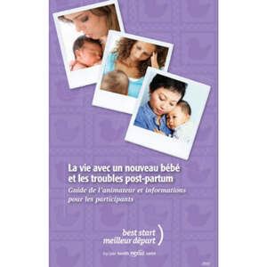 "Cover of the ""La vie avec un nouveau bébé"" facilitator guide"