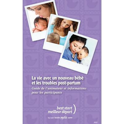 """Cover of the """"La vie avec un nouveau bébé"""" facilitator guide"""
