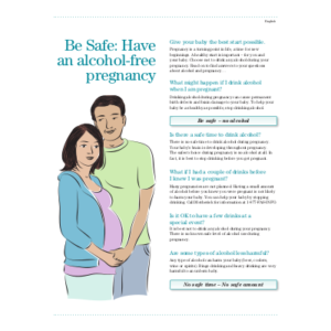 "First page of the ""Be safe - Have an alcohol-free pregnancy"" handout"