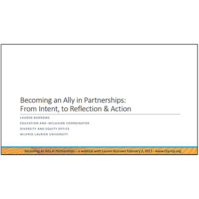 "première diapo de ""Becoming an Ally in Partnerships: From Intent, to Reflection & Action"""