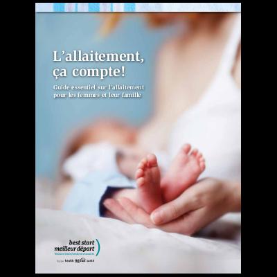 """Couverture du livre """"L'allaitement ça compte: Guide essentiel sur l'allaitement pour les femmes et leur famille"""""""