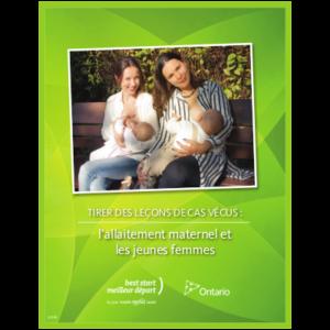"""Couverture du livret """"Tirer des leçons de cas vécus: l'allaitement maternel et les jeunes femmes"""""""