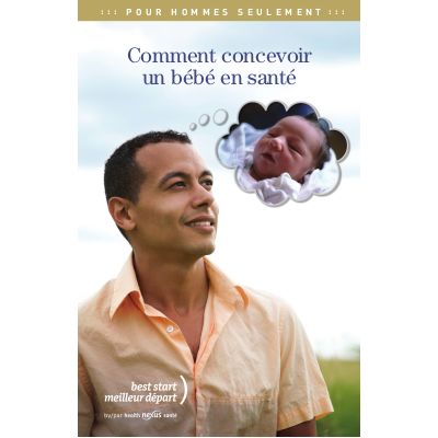 """Couverture du livret """"Pour hommes seulement - comment concevoir un bébé en santé"""""""