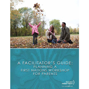 "Cover of the ""Planning a First Nations workshop for parents guide"