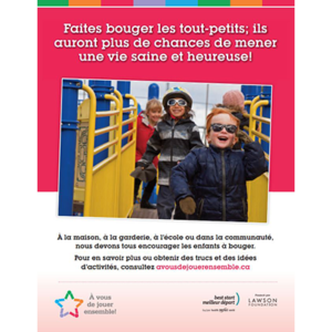 "Example of a poster promoting physical activity and the "" À vous de jouer ensemble"" website"