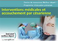 8 - Interventions médicales et naissance par césarienne